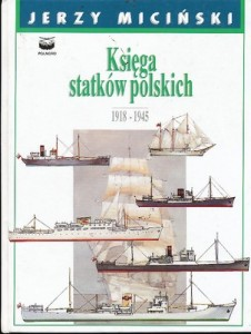 """Jerzy Miciński """"Księga statków polskich. Tom 2"""""""