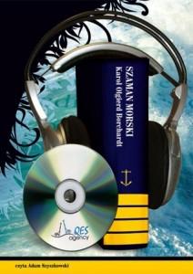 """Karol Olgierd Borchardt  """"Szaman morski"""" audiobook"""
