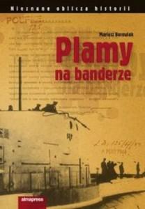 "Mariusz Borowiak ""Plamy na banderze"""