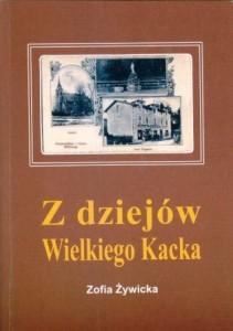 Dzieje Wielkiego Kacka w minionym stuleciu od czasu, gdy ten był jeszcze kaszubską wioską aż po dzień dzisiejszy.