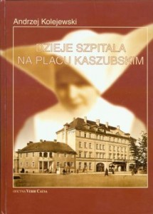 Bogato ilustrowana archiwalnymi zdjęciami historia Szpitala ss. Miłosierdzia w Gdyni, a po wojnie upaństwowionego Szpitala Miejskiego.