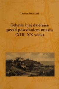 Książka wydana przez Muzeum Miasta Gdyni, opowiadająca dzieje szesnastu wiosek i osiedli ruralistycznych, które w latach 1926–1972 weszły w skład portowego miasta Gdyni – morskiej stolicy II Rzeczypospolitej.