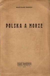 Książka o historii Pomorza oraz powstaniu portów w Gdańsku i Gdyni
