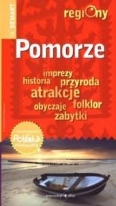 """""""Polska niezwykła. Pomorze"""" praca zbiorowa"""