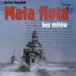 """Mariusz Borowiak """"Mała flota bez mitów"""""""
