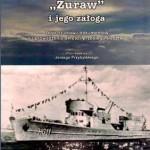 """Jerzy Przybylski """"Okręt hydrograficzny """"Żuraw"""" i jego załoga"""""""